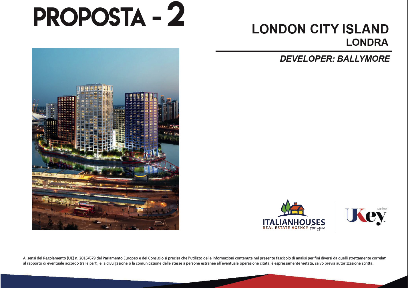 LONDON CITY ISLAND LEAMOUTH – DEVELOPER: BALLYMORE