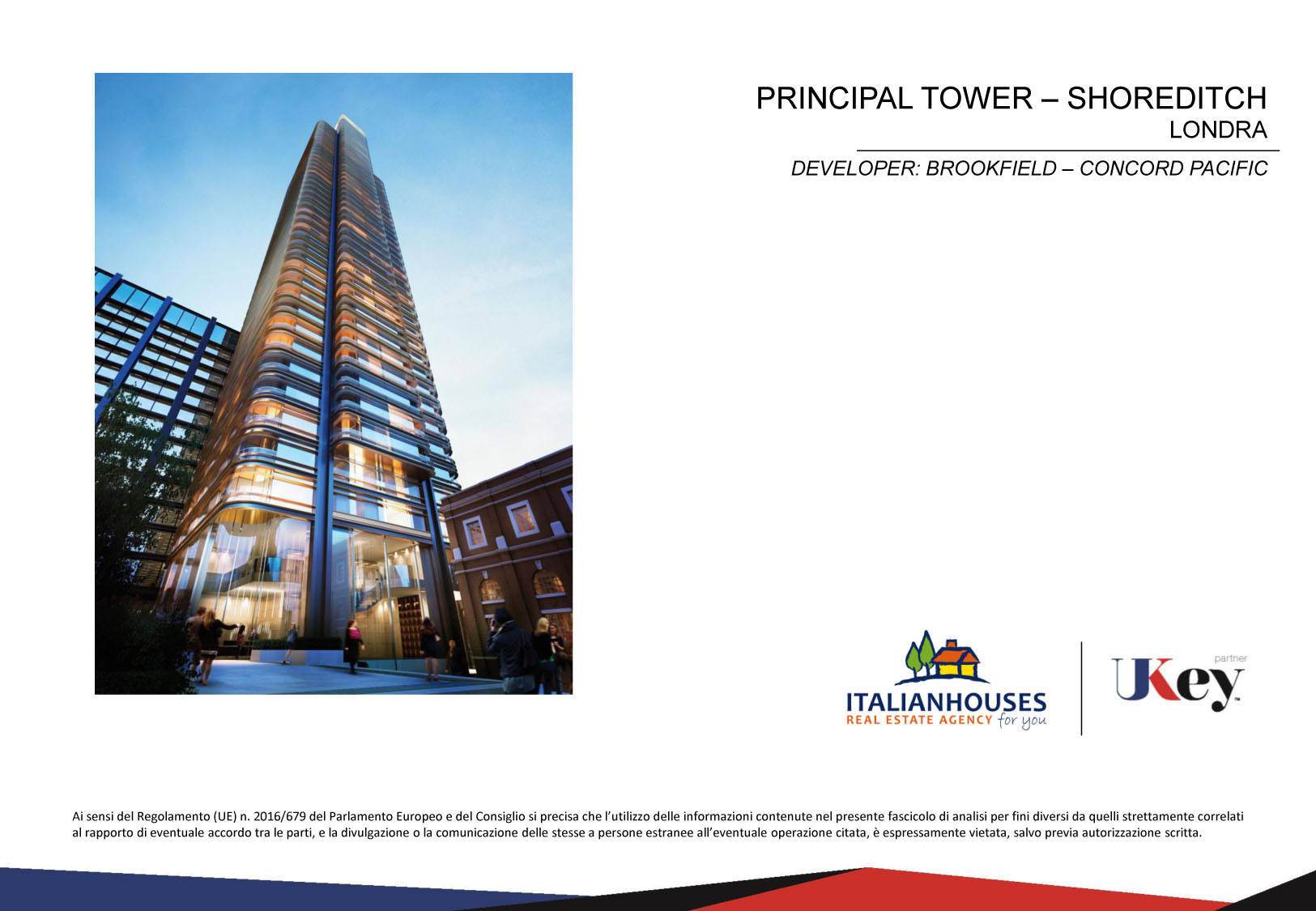 PRINCIPAL TOWER SHOREDITCH LONDON – DEVELOPER: BROOKFIELD  – CONCORD PACIFIC